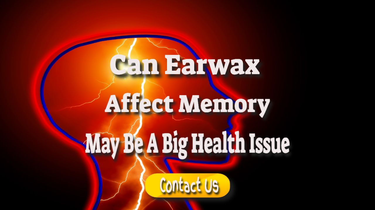 can earwax affect our memory