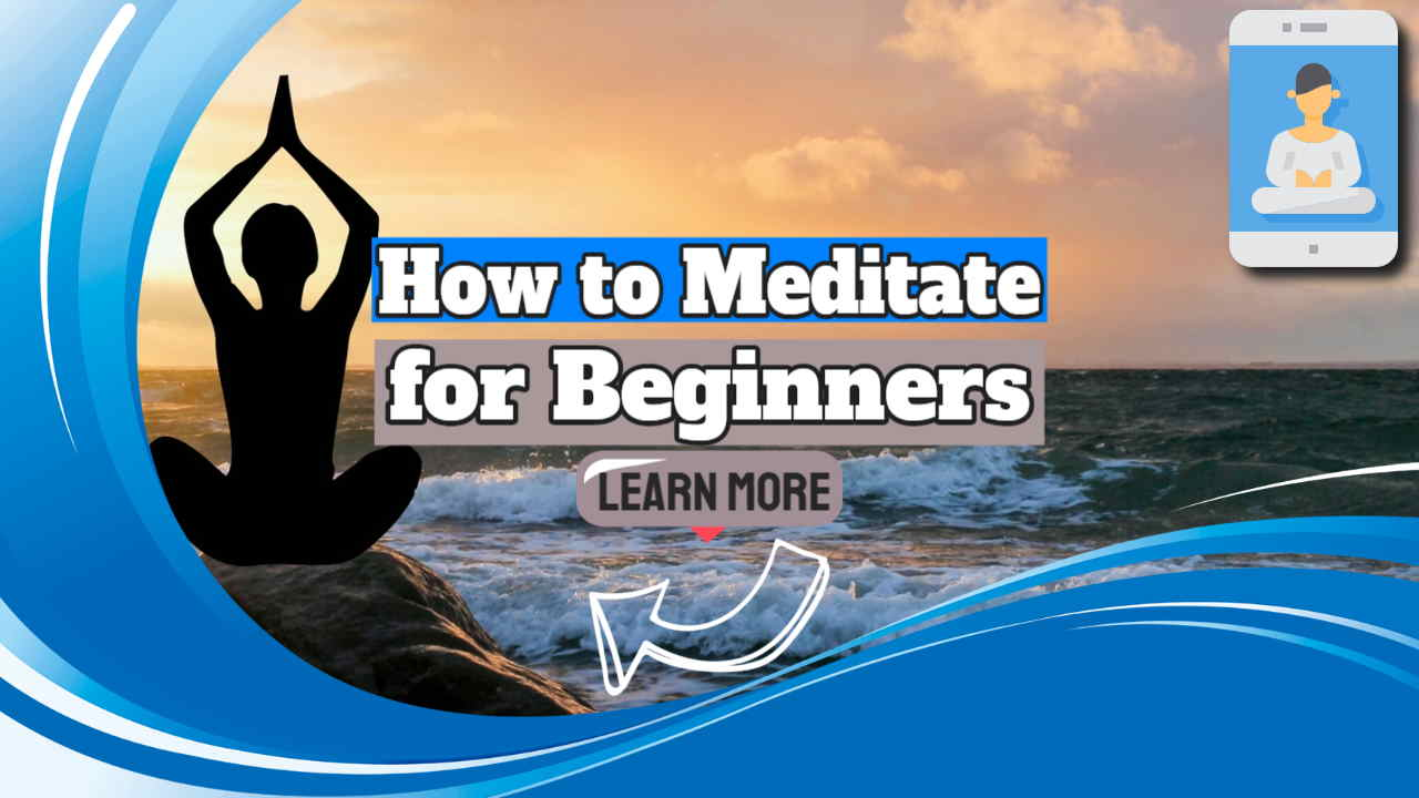 """Image text: """"How to Meditate Beginners""""."""
